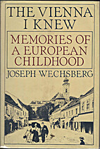The Vienna I knew: Memories of a European…