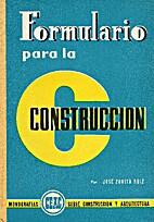 Formulario para la construcción by José…