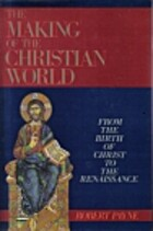 The Making of the Christian World by Robert…