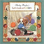 Shirley Barber's Let's Look at Colours by…