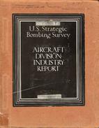 USSBS European War # 4 : Aircraft Division…