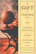 The Gift of Teaching: A Book of Favorite…
