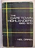 Cape Town Highlanders 1885 1970 by Neil…