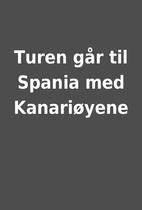 Turen går til Spania med Kanariøyene