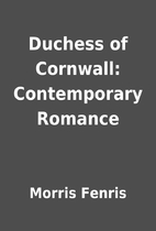 Duchess of Cornwall: Contemporary Romance by…