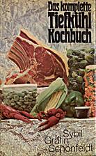 Das komplette Tiefkühl-Kochbuch by Sybil…