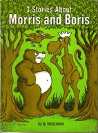 Morris and Boris: Three Stories by Bernard…