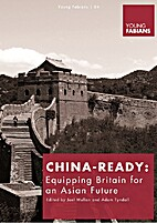 China-ready : equipping Britain for an Asian…