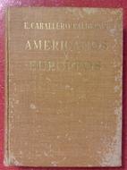 Americanos y Europeos by Eduardo Caballero…
