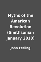 Myths of the American Revolution…