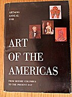 Art of the Americas, from before Columbus to…