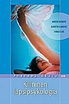 Kliininen lapsipsykologia by Anders Broberg