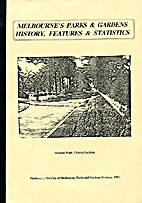 Melbourne's Parks & Gardens History,…
