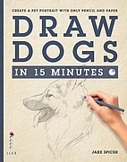How to Draw Dogs in Fifteen (15) Minutes by…