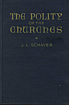 The Polity of the Churches Concerns of All…