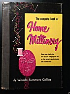 The Complete Book of Home Millinery by Wanda…