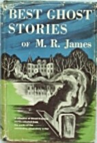 Best Ghost Stories of M.R. James by M. R.…