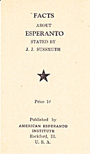 Facts about Esperanto by J.J. Sussmuth