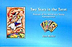 Two Years in the Tarot by Jane Rades