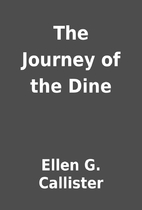 The Journey of the Dine by Ellen G.…