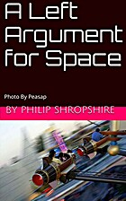 A Left Argument for Space by Philip…