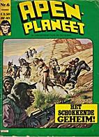 Apenplaneet: Het schokkende geheim! by…