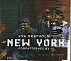 New York : forfatternes by by Eva Bratholm