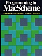 Programming in MacScheme: Trade Edition by…