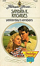 Yesterday's Embers by Sandra K. Rhoades