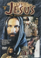 The Life of Jesus-the Revolutionary vol 2