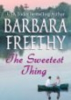 The Sweetest Thing by Barbara Freethy