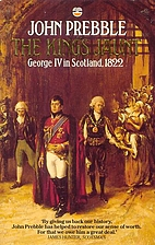 The King's Jaunt: George IV in Scotland,…