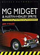 MG Midget & Austin-Healey Sprite by Jim…