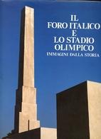 Il Foro Italico e lo Stadio Olimpico:…