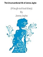 The Unconventional Life of Jenna Jaghe by…