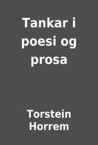 Tankar i poesi og prosa by Torstein Horrem