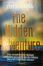 The Hidden Adventure 1987 by Tim Hansel