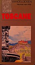 Toscane by Herman Van Hilst
