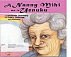 Nanny Mihi and the Rainbow by Melanie…
