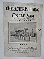 Character Building by Uncle Sam, the…