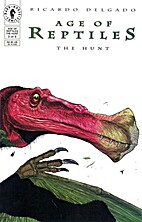 Age of Reptiles: The Hunt #3 of 5 by Ricardo…