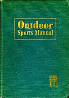 Outdoor sports manual : 220 helpful hints…