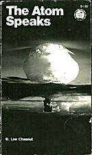 The atom speaks by D. Lee Chesnut