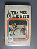The Men in the Nets by Jim Hunt