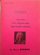 Handel: Water Music; Royal Fireworks Music;…