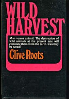 Wild harvest: A look at man's association…