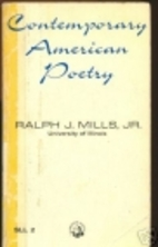 Contemporary American Poetry by Ralph J.…
