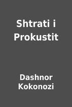 Shtrati i Prokustit by Dashnor Kokonozi