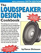 Loudspeaker Design Cookbook by Vance…