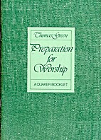 Preparation for Worship by Thomas F. Green